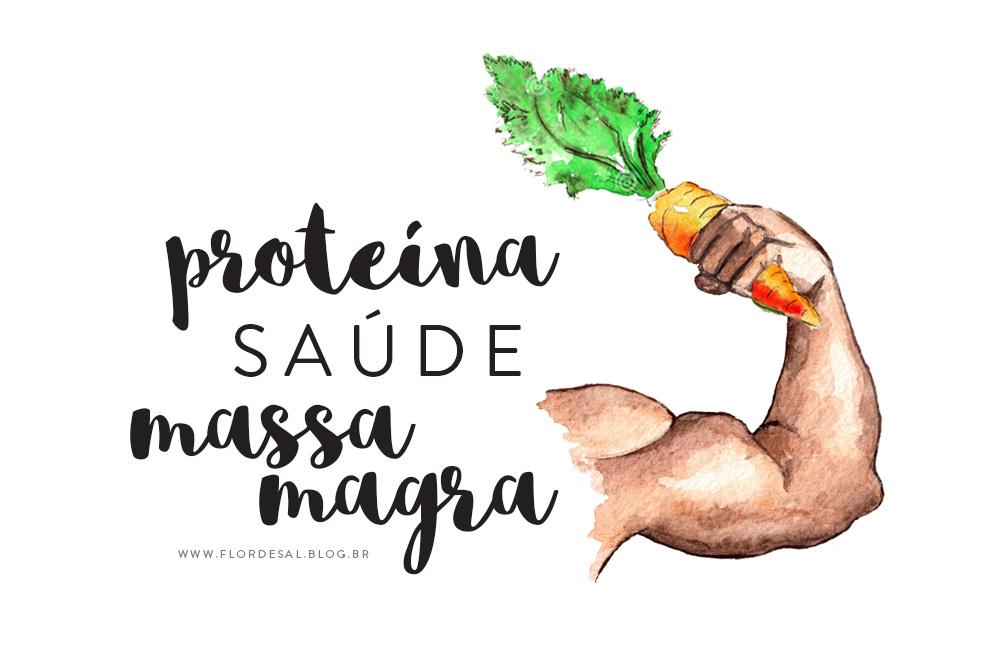 Proteína, Saúde e Ganho de Massa Magra